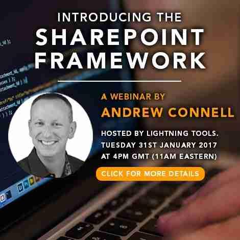 Introducing the SharePoint Framework - Lightning Tools